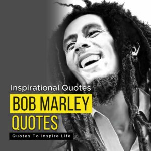 Read more about the article Best Bob Marley Quotes To Inspire Life