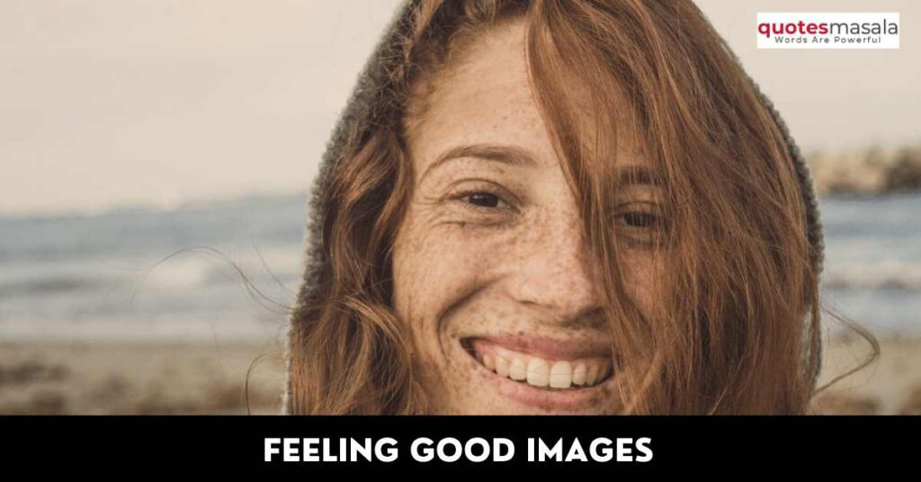 Quotes On Feeling Good