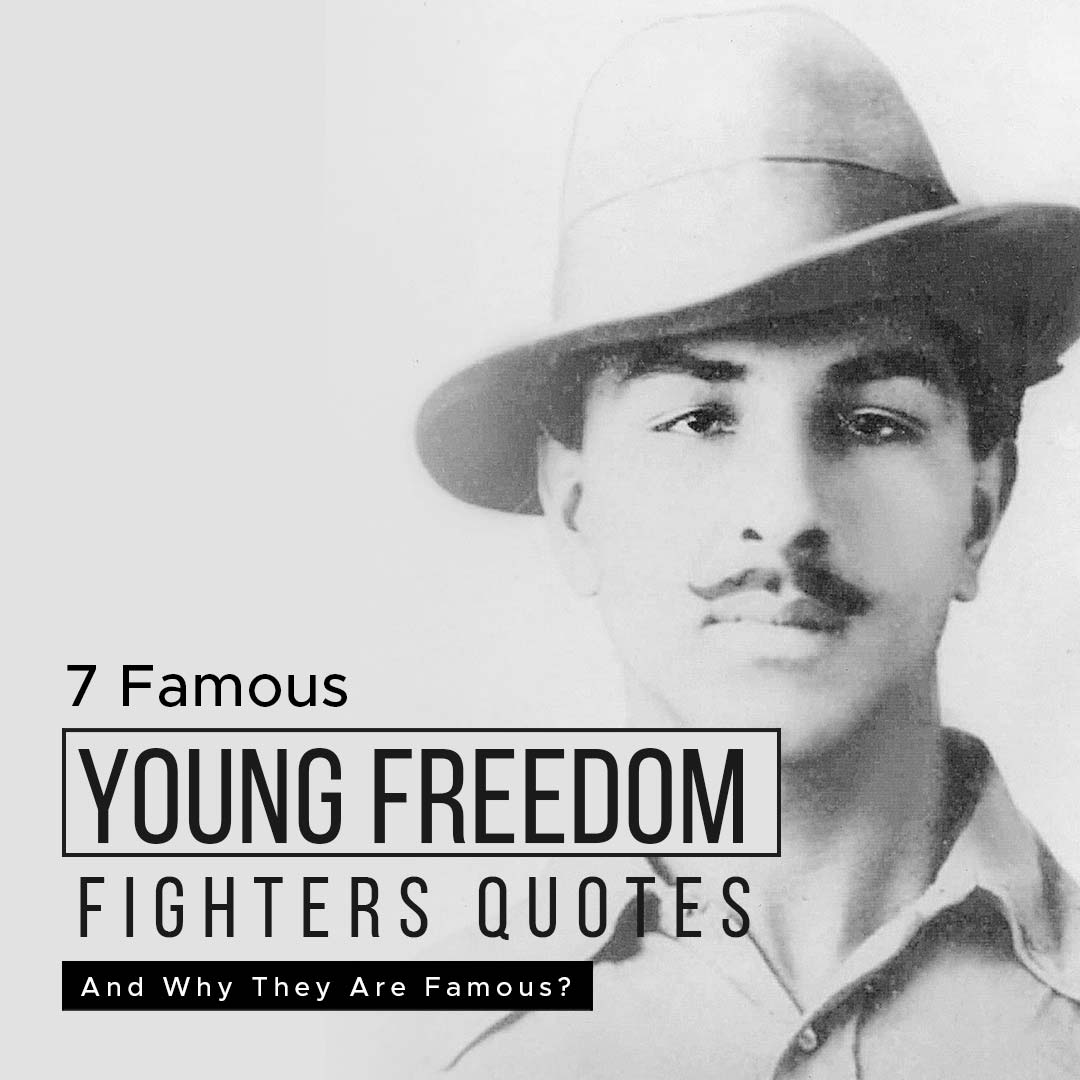 You are currently viewing 7 Famous Young Freedom Fighters Of India And Why They Famous?