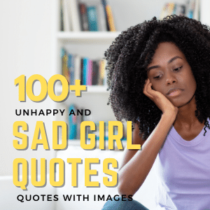 100+ Unhappy And Sad Girl Quotes With Images | Quotes About Sad Girl