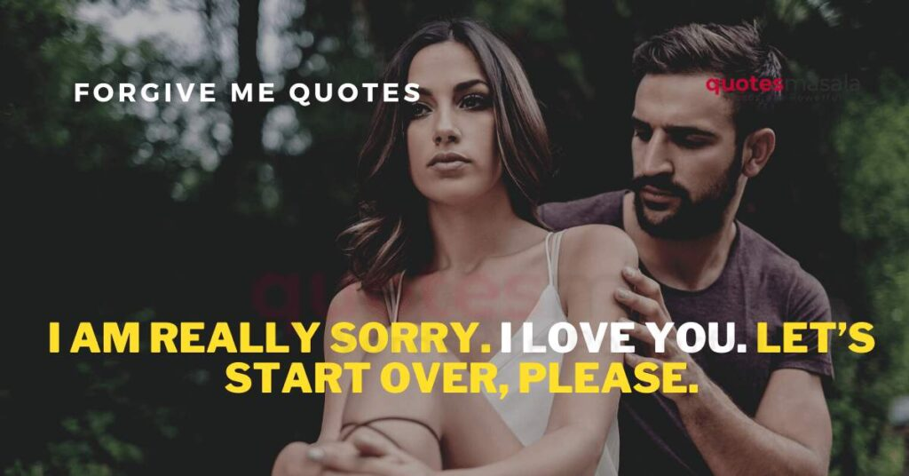 please-forgive-me-quotes (3)
