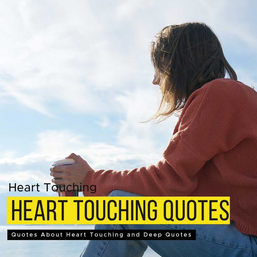 Read more about the article Heart Touching And Deep Quotes About Life | Deep Feeling