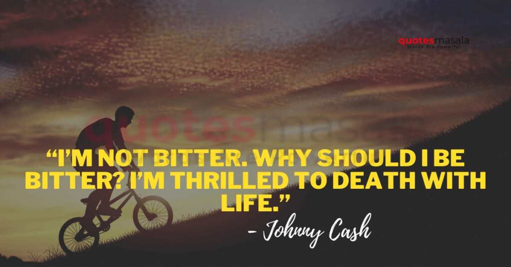 Johnny Cash Quotes Love And Life
