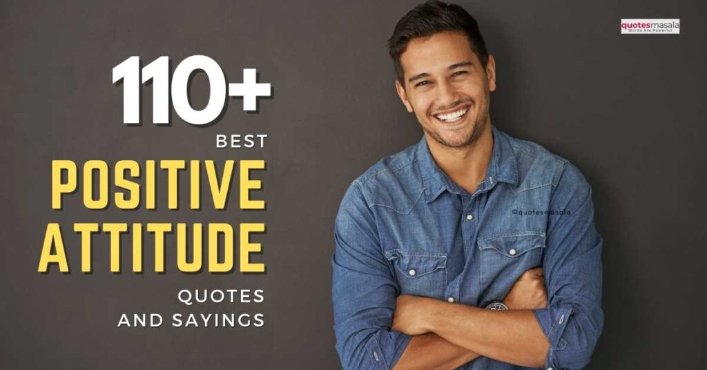 110-positive-attitude-quotes-sayings