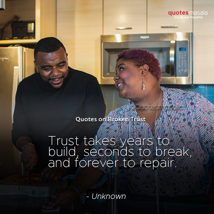 Broken trust quotes with images