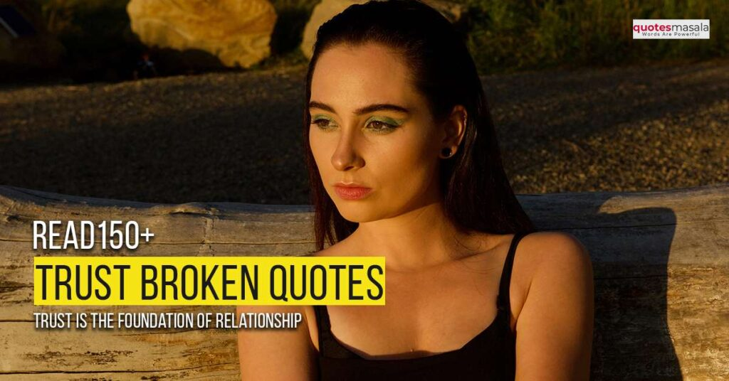 Trust broken quotes with images