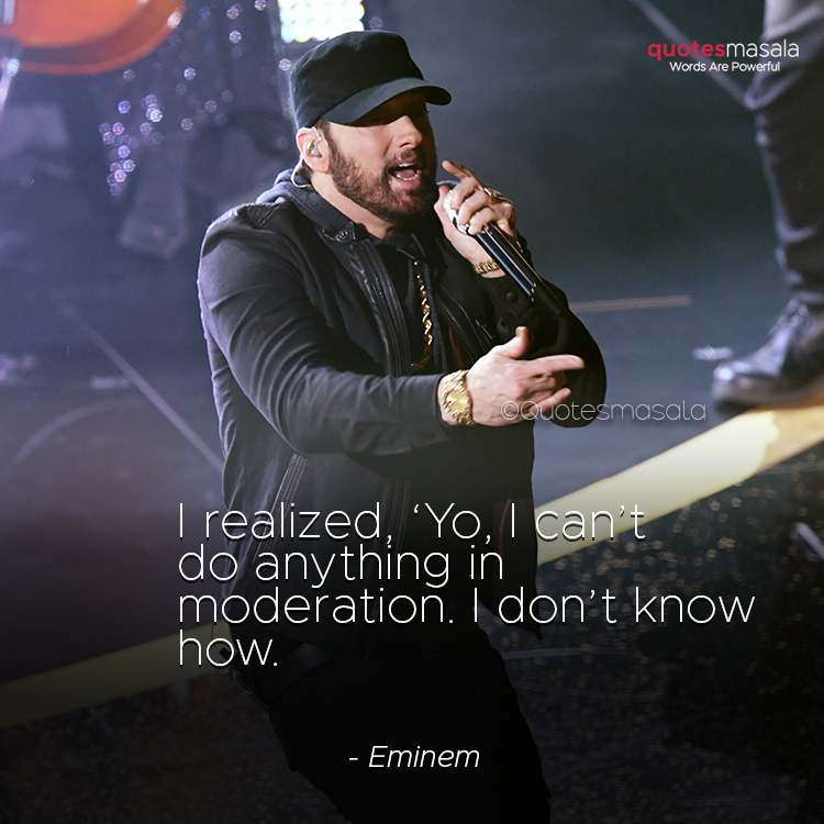 Famous Eminem quotes and sayings with images