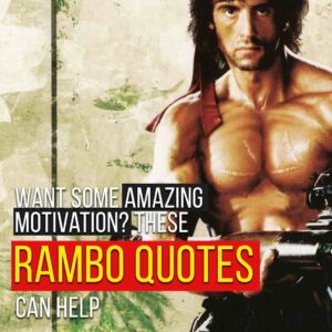 Read more about the article Want Some Amazing Motivation? These Rambo Quotes Can Help