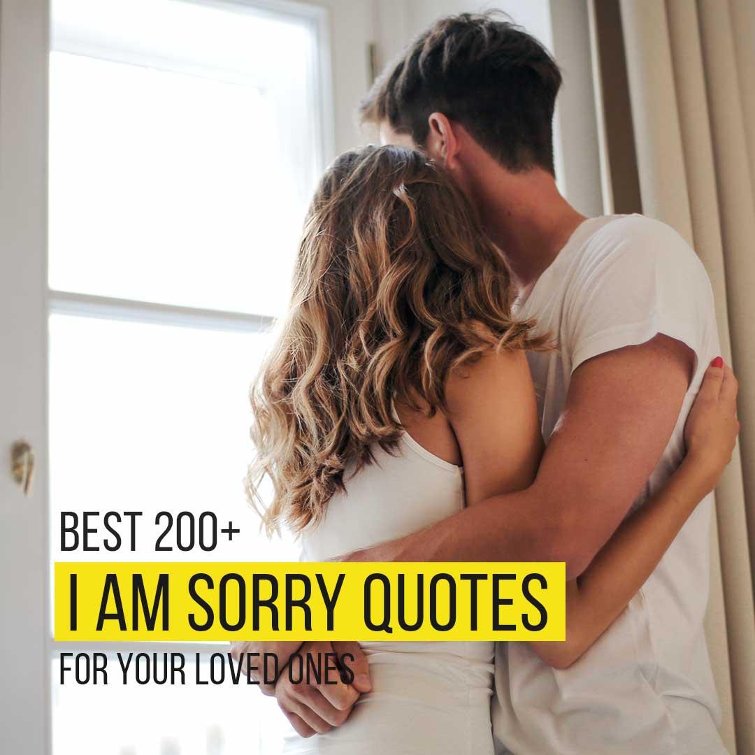 You are currently viewing Best 200+ I Am Sorry Message For Your Loved Ones