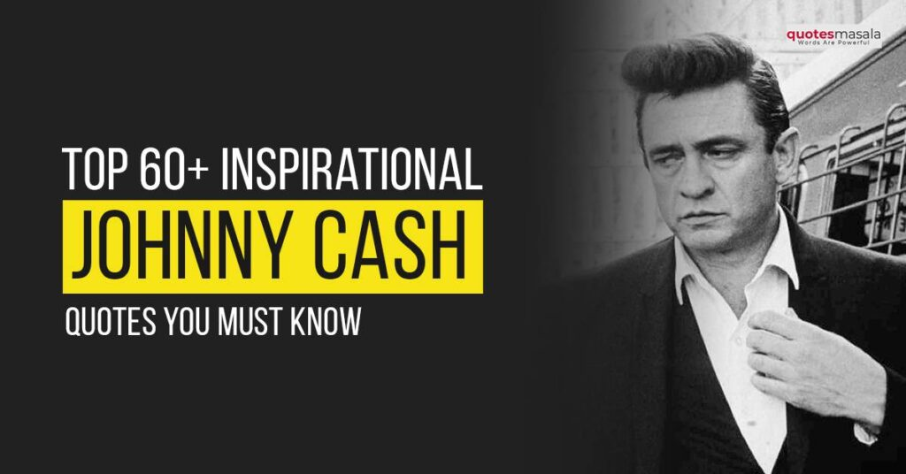Johnny Cash quotes images