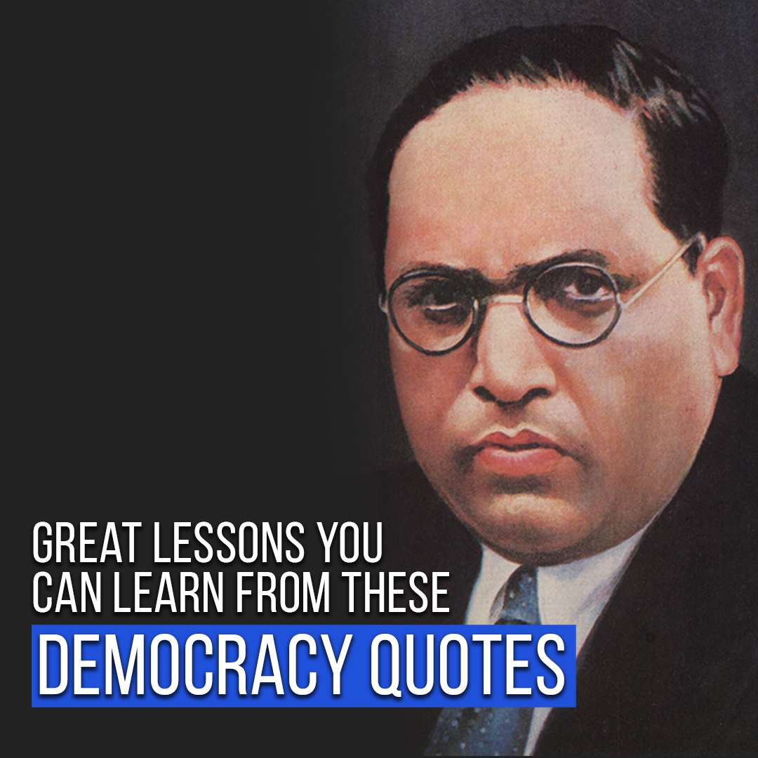 You are currently viewing Great Lessons You Can Learn From These Democracy Quotes