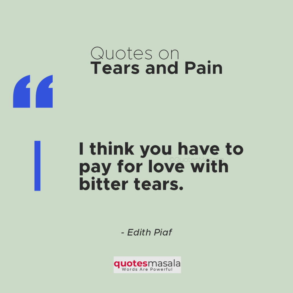 Quotes on tears pain images