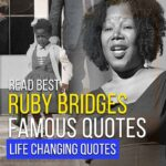 ruby-bridges-life-changing-quotes
