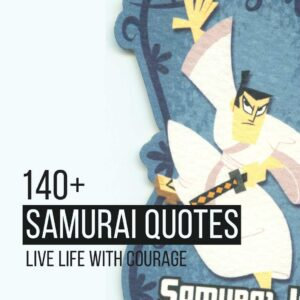 Read more about the article 140+ Samurai Quotes To Live Life With Courage | Motivational Quotes