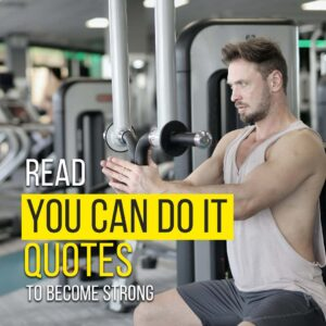 Read more about the article Read You Can Do It Quotes To Become Strong | Never Give Up