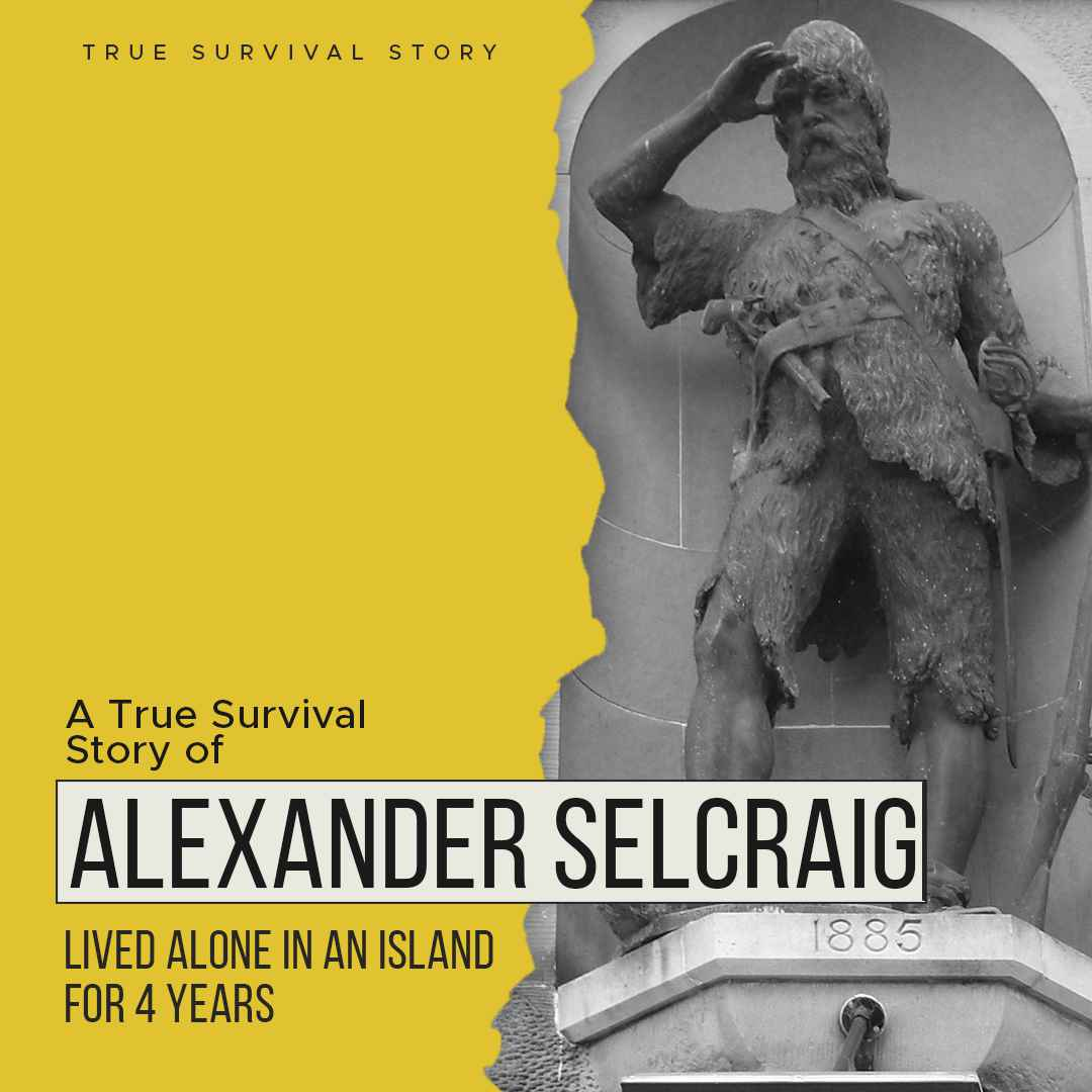 Story of Alexander Selcraig | Lived Alone In An Island For 4 Years
