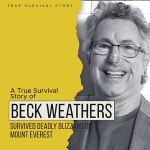 Read more about the article Story Of Beck Weathers | Survived Deadly Blizzard On Mount Everest