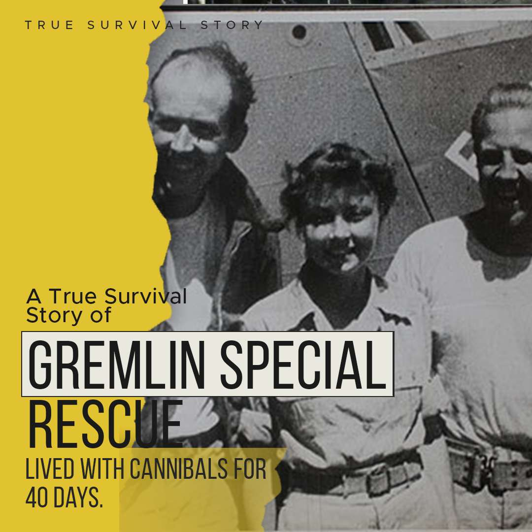 Story of Gremlin Special Rescue | Lived With Cannibals For 40 Days