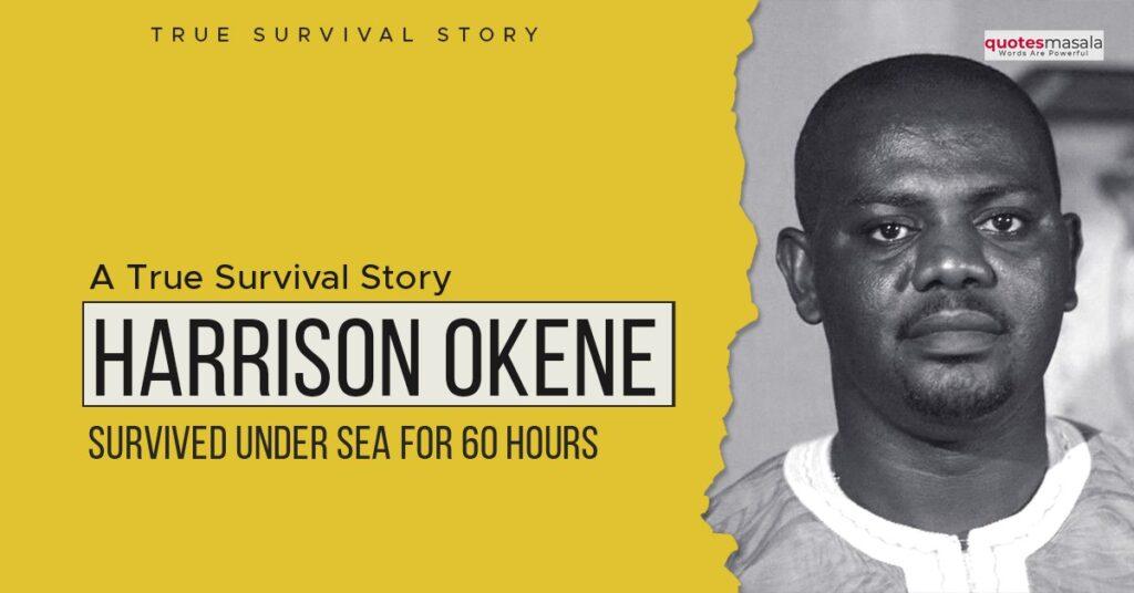 Story of Harrison Okene