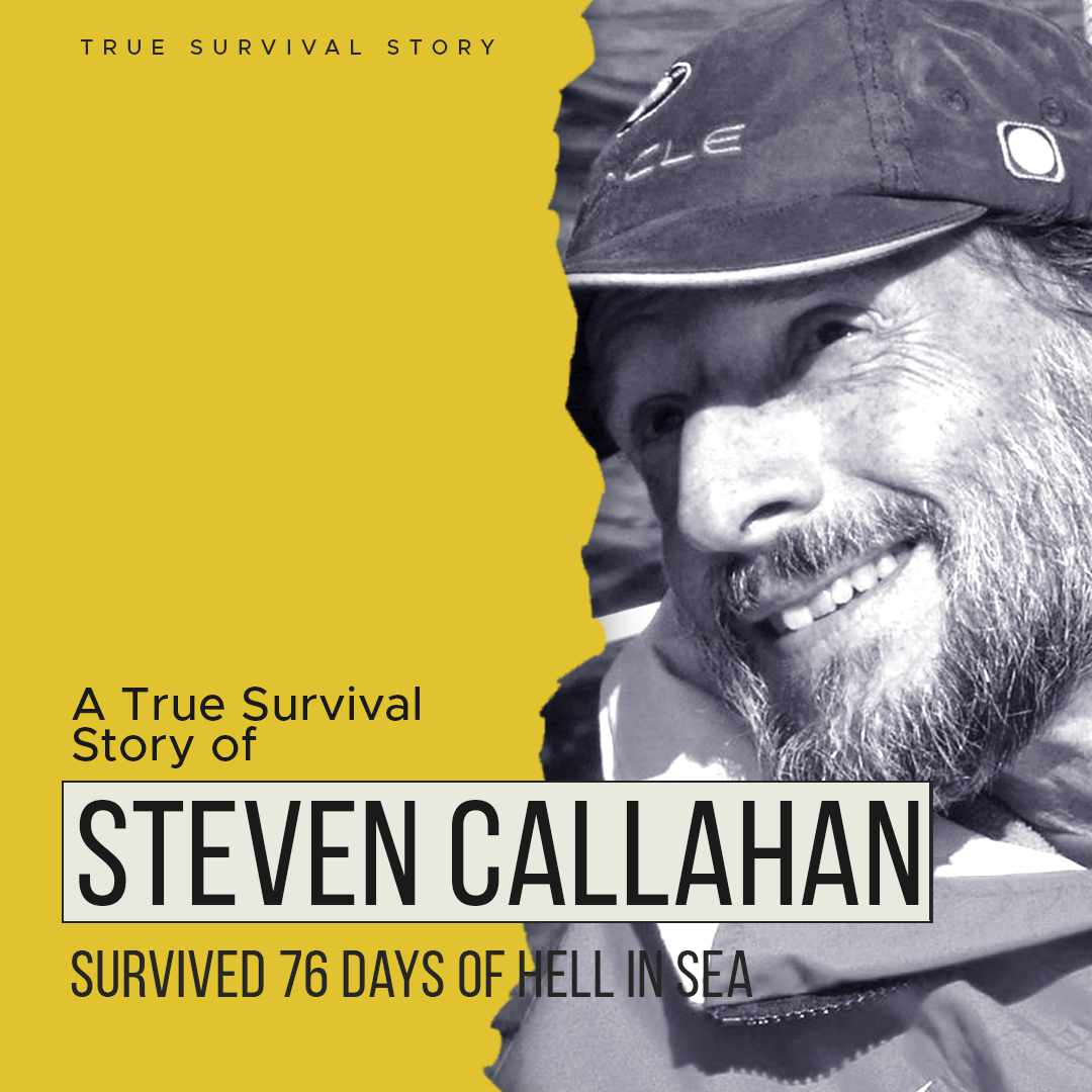 Story of Steven Callahan | Survived 76 Days of Hell In Sea