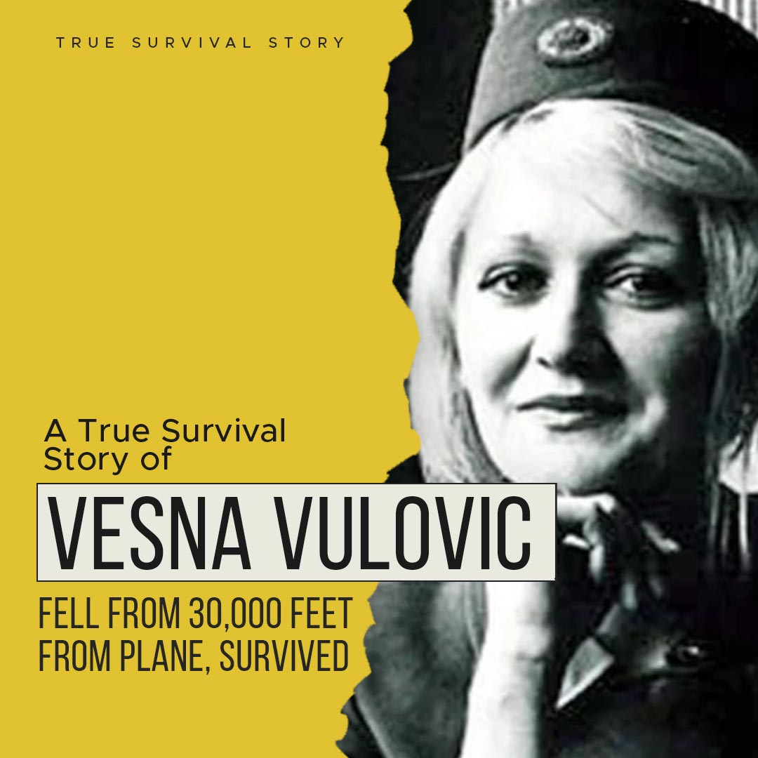 Story of Vesna Vulovic | Fell from 30,000 Feet From Plane, Survived