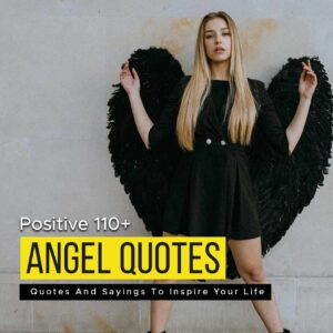 Read more about the article Positive 110+ Angel Quotes And Sayings To Inspire Your Life