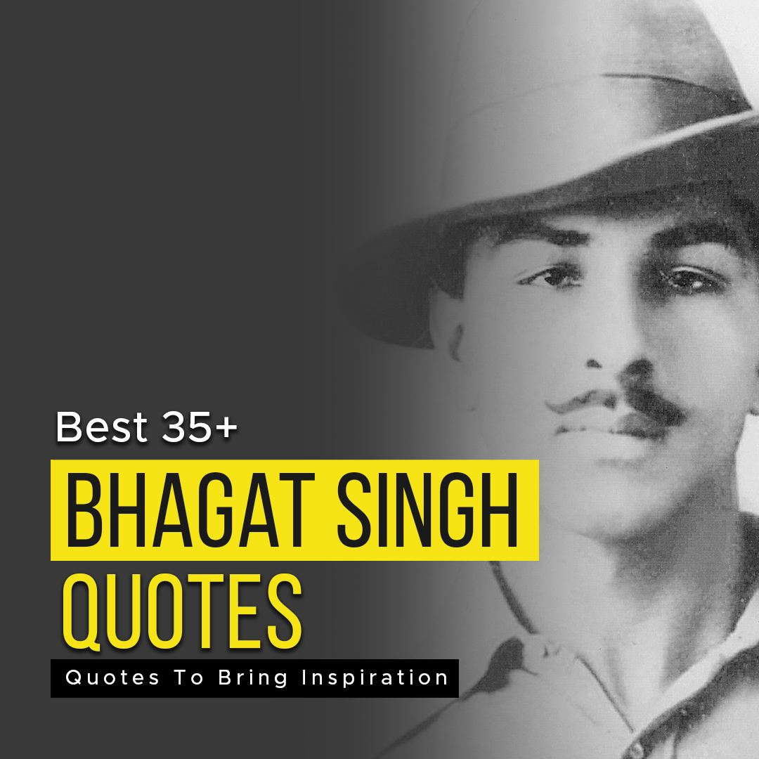You are currently viewing Best 35+ Bhagat Singh Quotes To Bring Inspiration