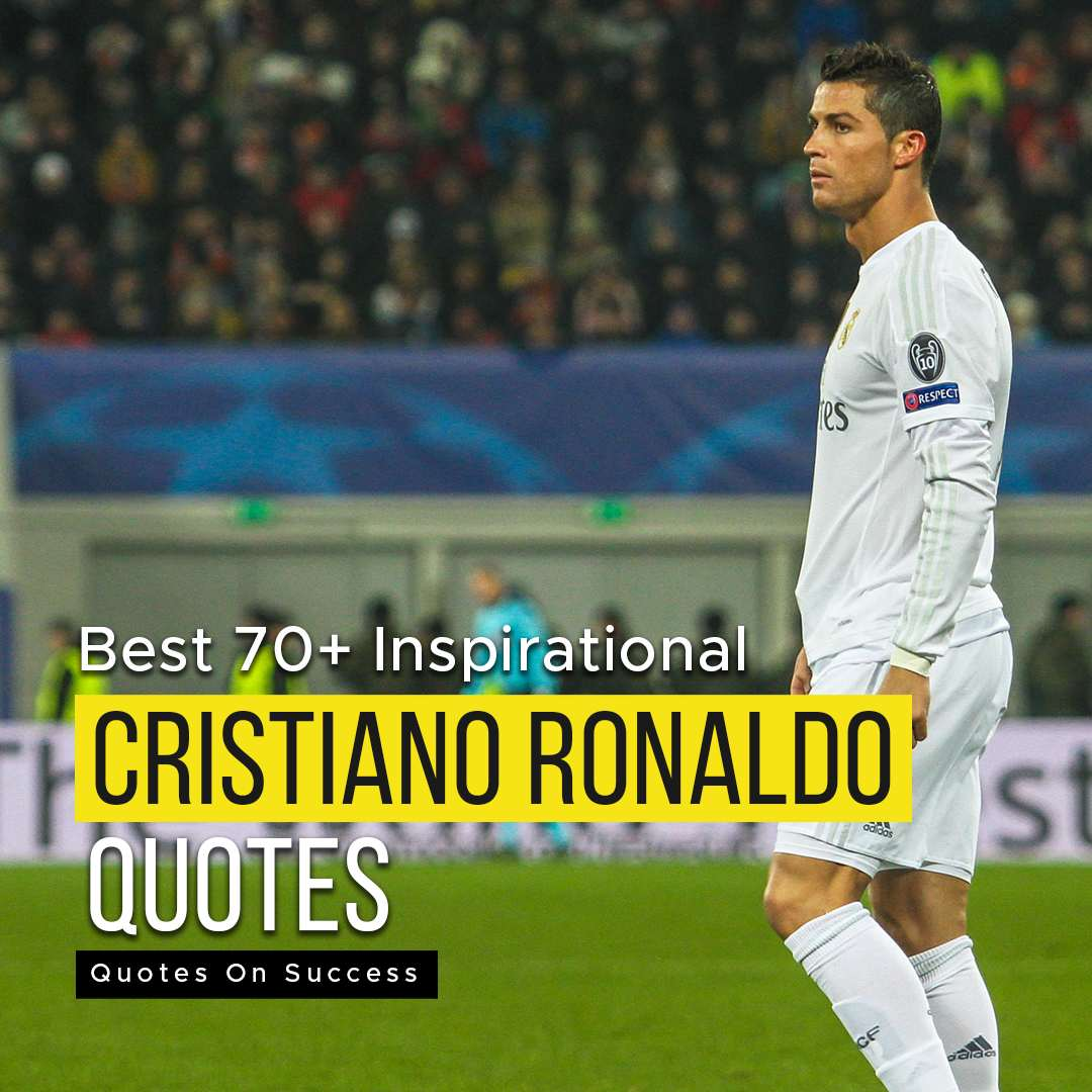 You are currently viewing Best 70+ Inspirational Cristiano Ronaldo Quotes 2021