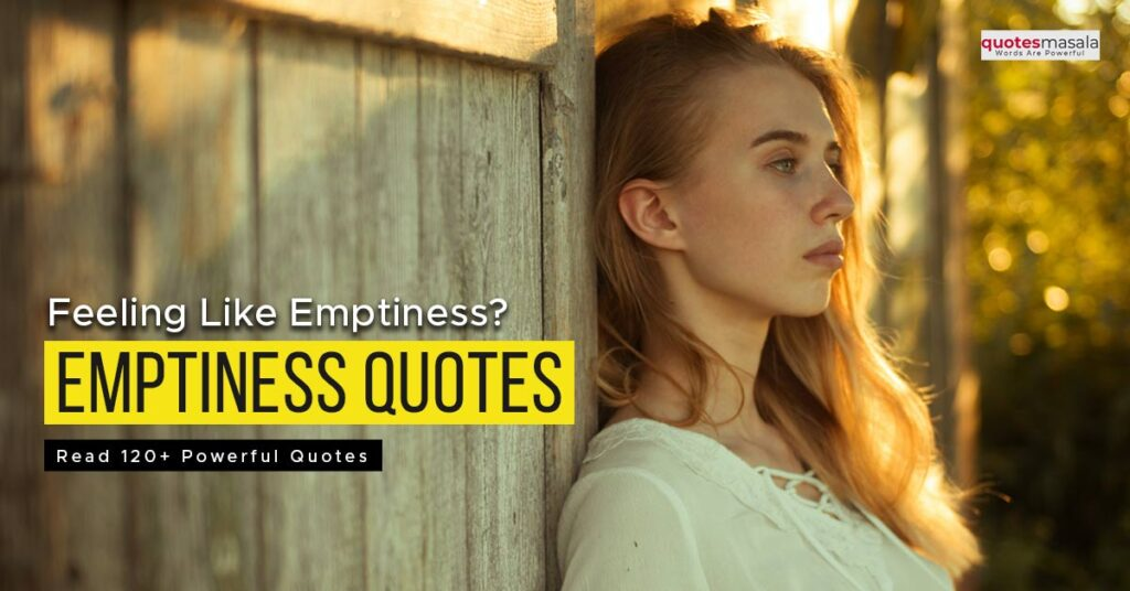 Emptiness quotes with images