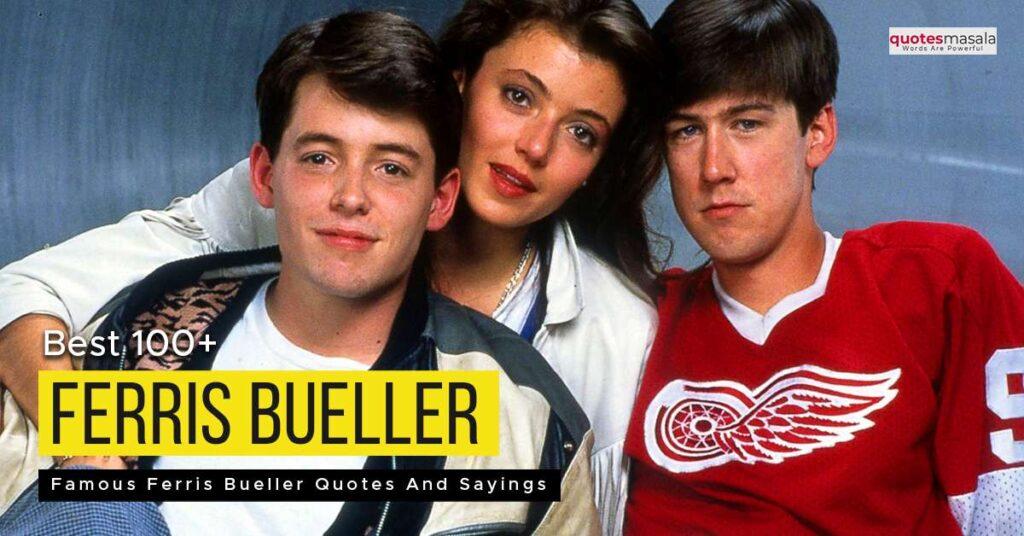 Famous Ferris Bueller Quotes