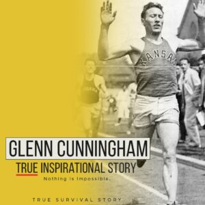 Read more about the article Dr Glenn Cunningham's True Inspirational Story | Nothing Is Impossible