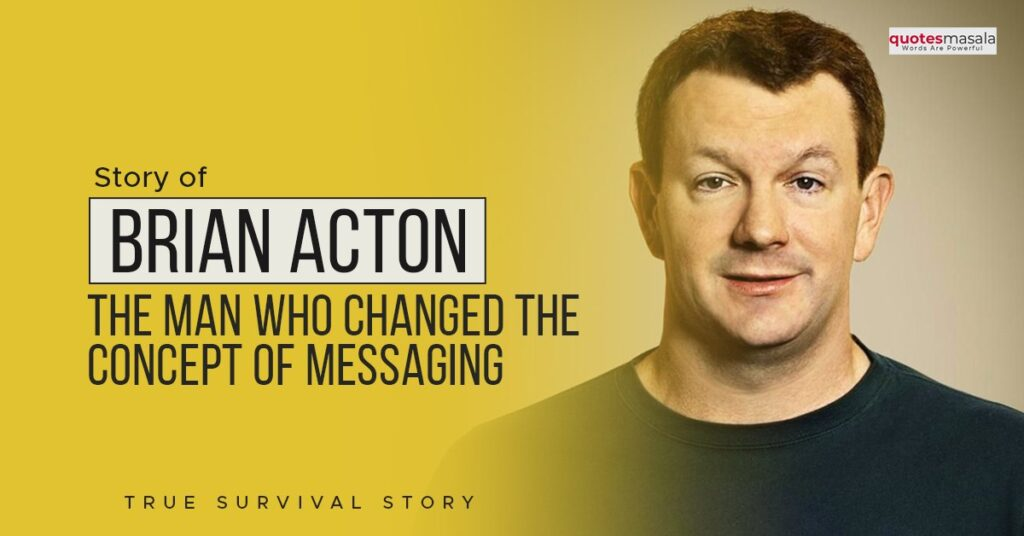 Story of Brian Acton