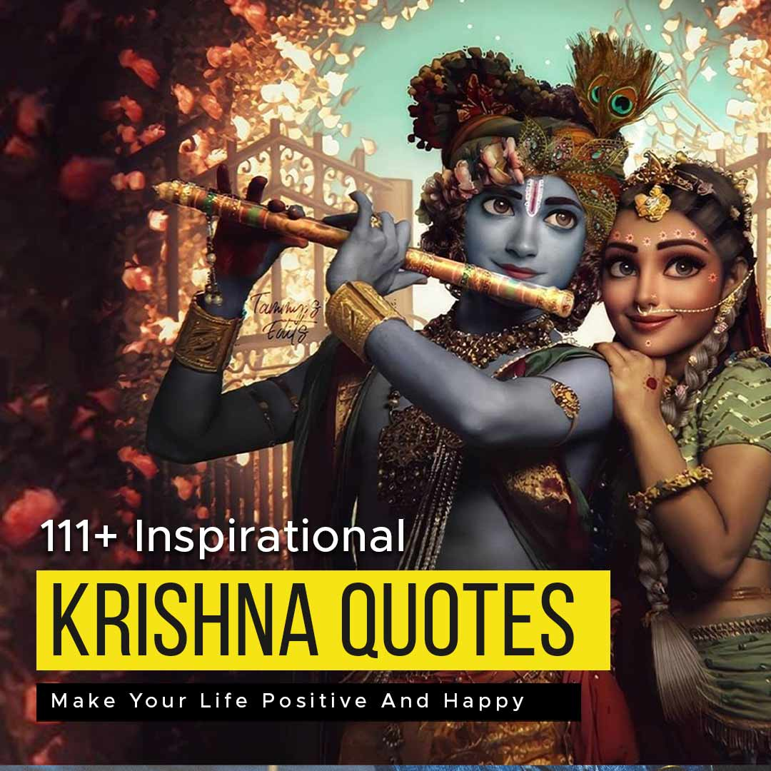 You are currently viewing 111+ Krishna Quotes To Make Your Life Positive And Happy