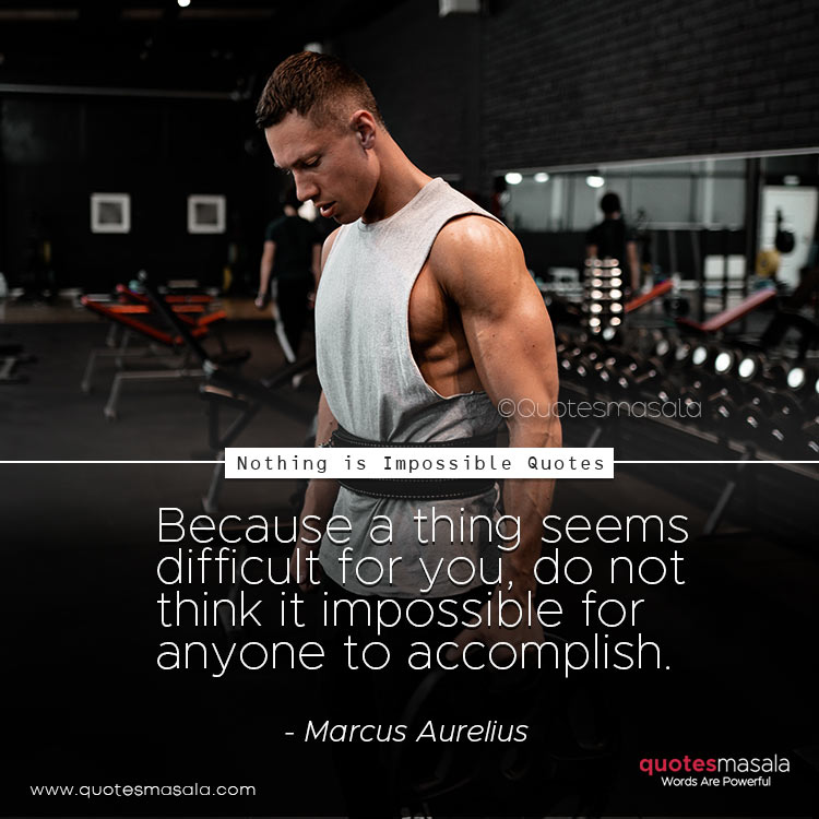 Nothing is Impossible quotes images