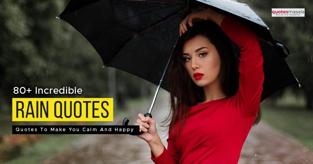 Incredible Rain Quotes