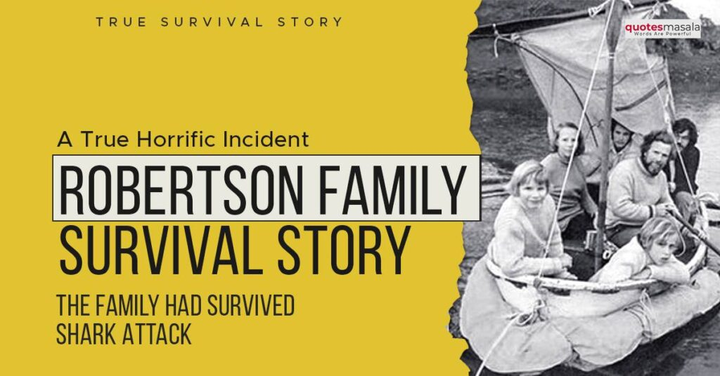 Robertson Family Survival Story