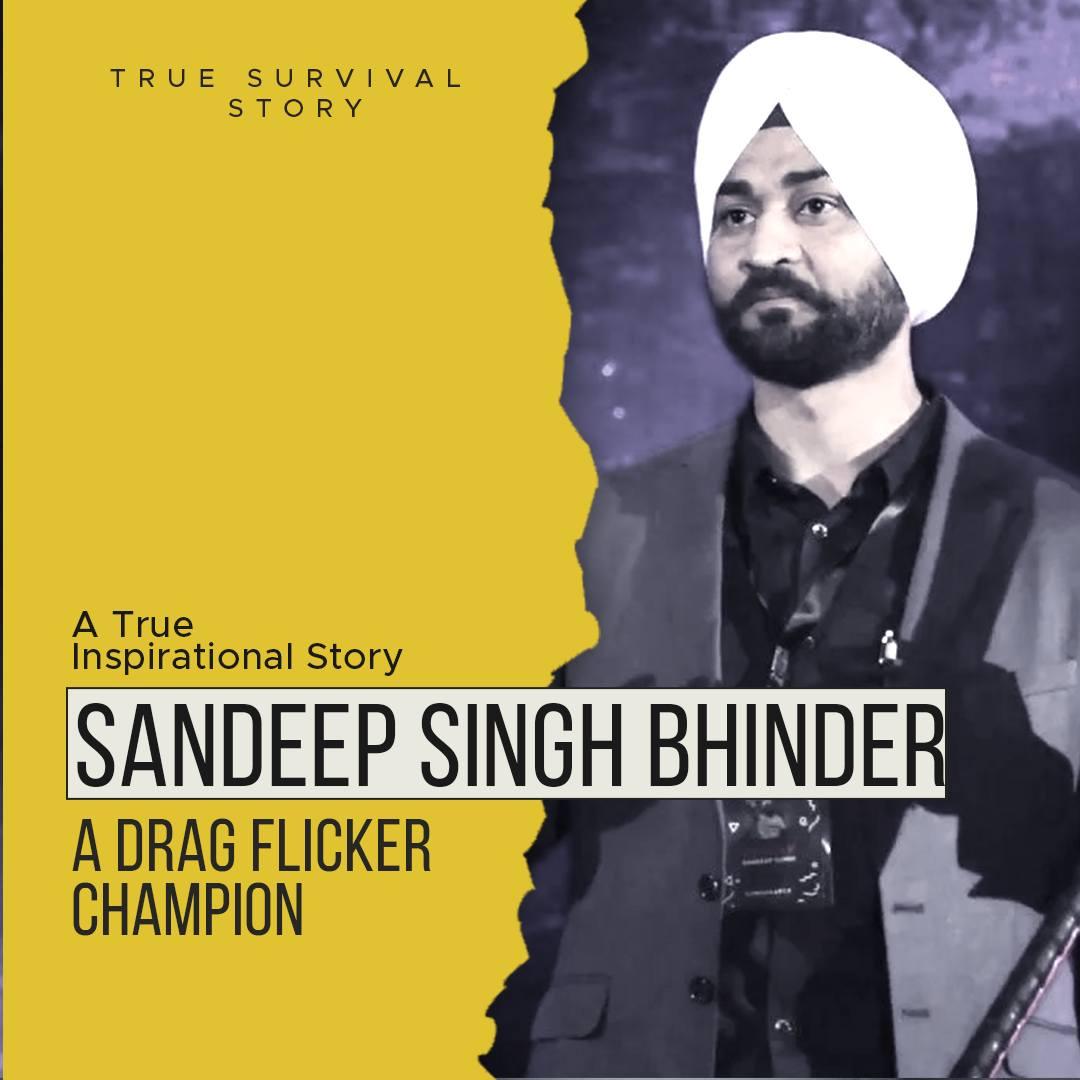 Story of Sandeep Singh Bhinder | A Drag Flicker Champion