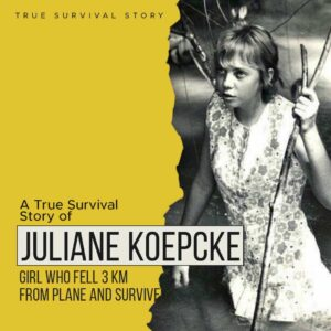 Read more about the article Story of Juliane Koepcke | Girl Who Fell 3 Km From Plane And Survived