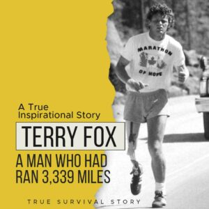 Read more about the article Story Of Terry Fox | A Man Who Had Ran 3,339 Miles With One Leg