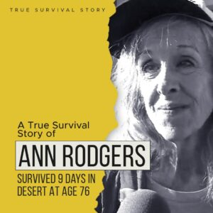 Read more about the article Story of Ann Rodgers | Survived 9 Days In Desert At Age 76