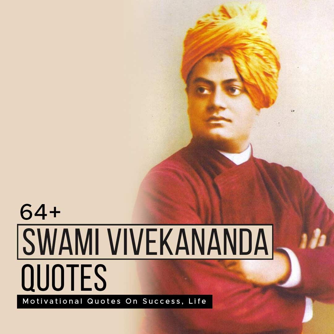 You are currently viewing 64+ Swami Vivekananda Motivational Quotes On Success, Life