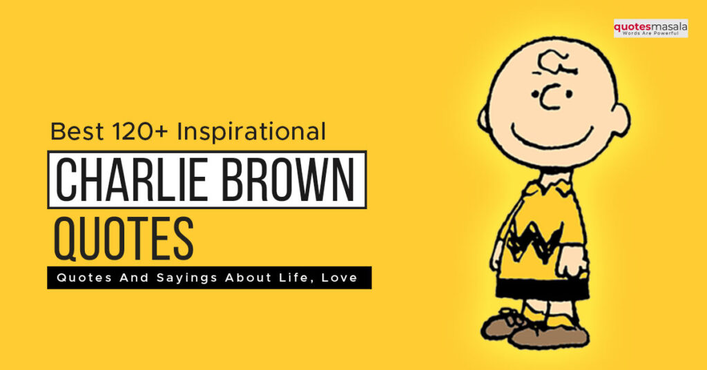 Charlie Brown Quotes
