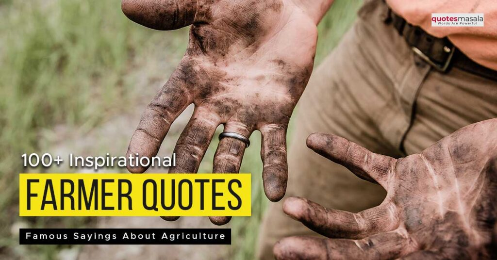 Farmers quotes