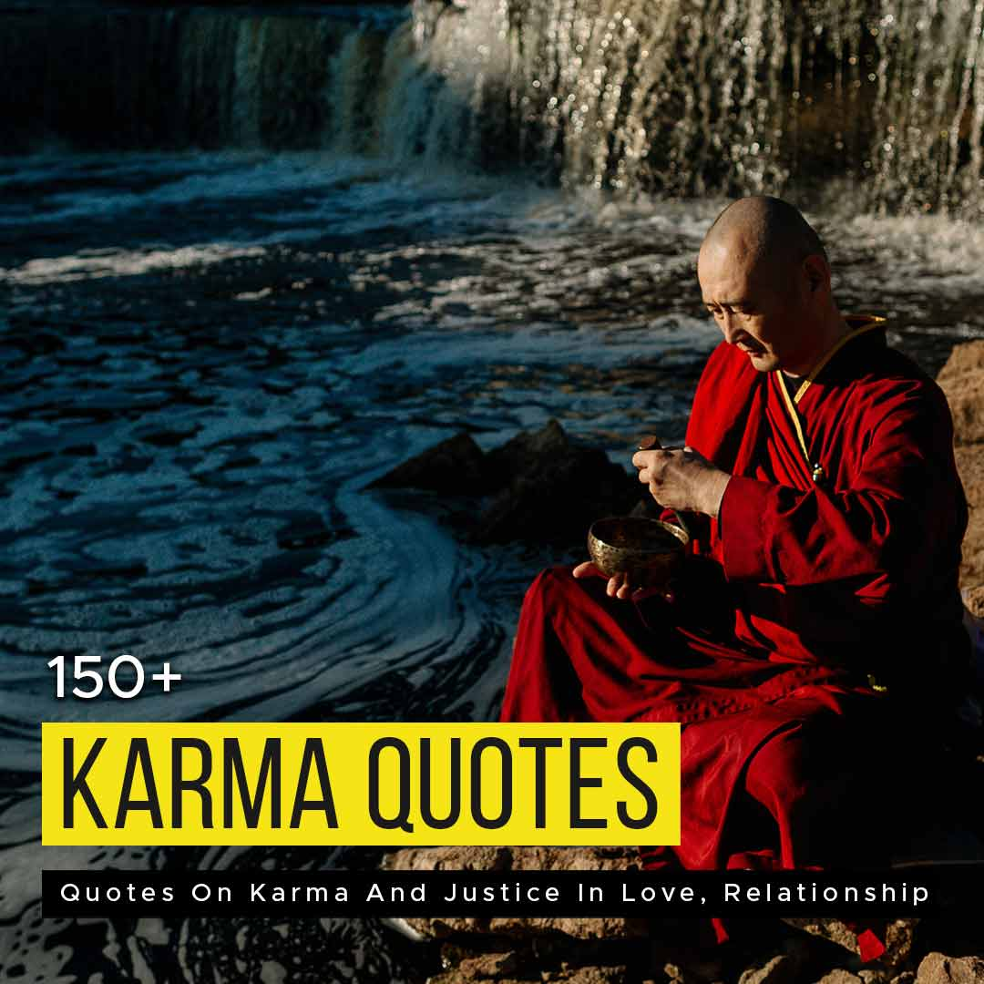 You are currently viewing 150+ Quotes On Karma And Justice In Love, Relationship