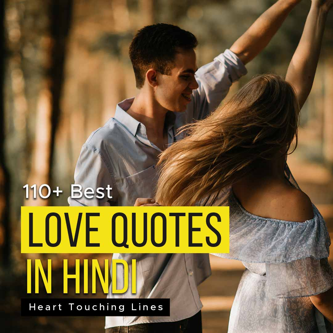 Love Quotes In Hindi | 110+ Best Heart Touching Lines