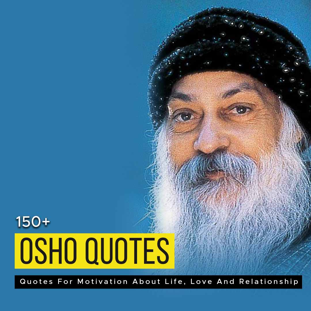 You are currently viewing 150+ Osho Quotes For Motivation About Life, Love And Relationship