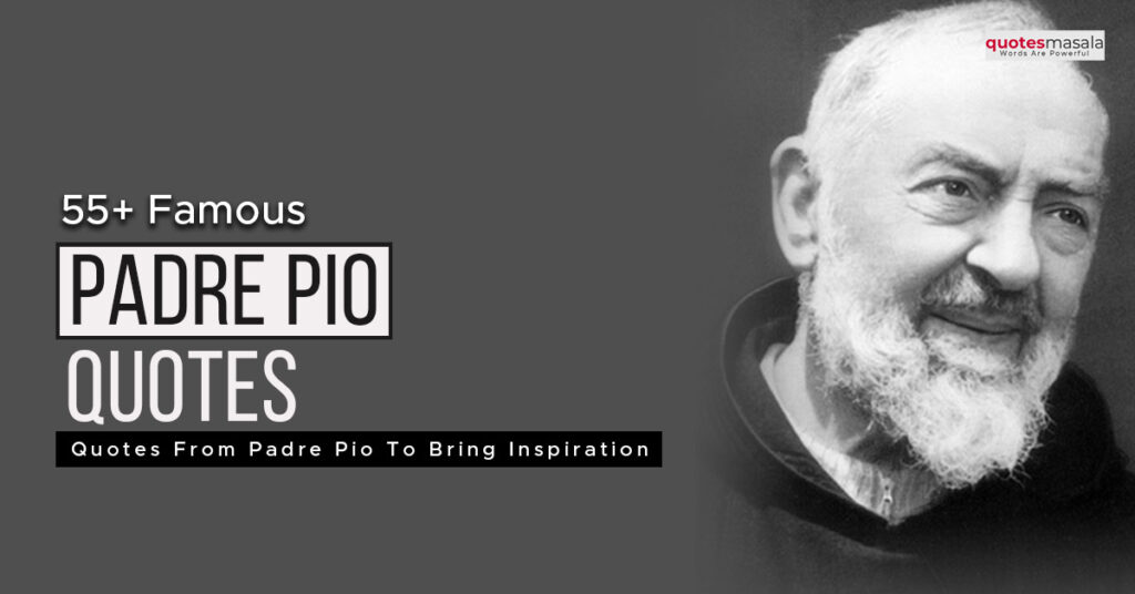 Quotes from Padre Pio