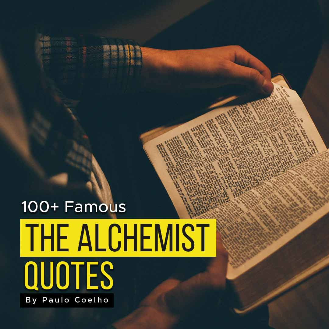 You are currently viewing 100+ The Alchemist Quotes For Motivation By Paulo Coelho