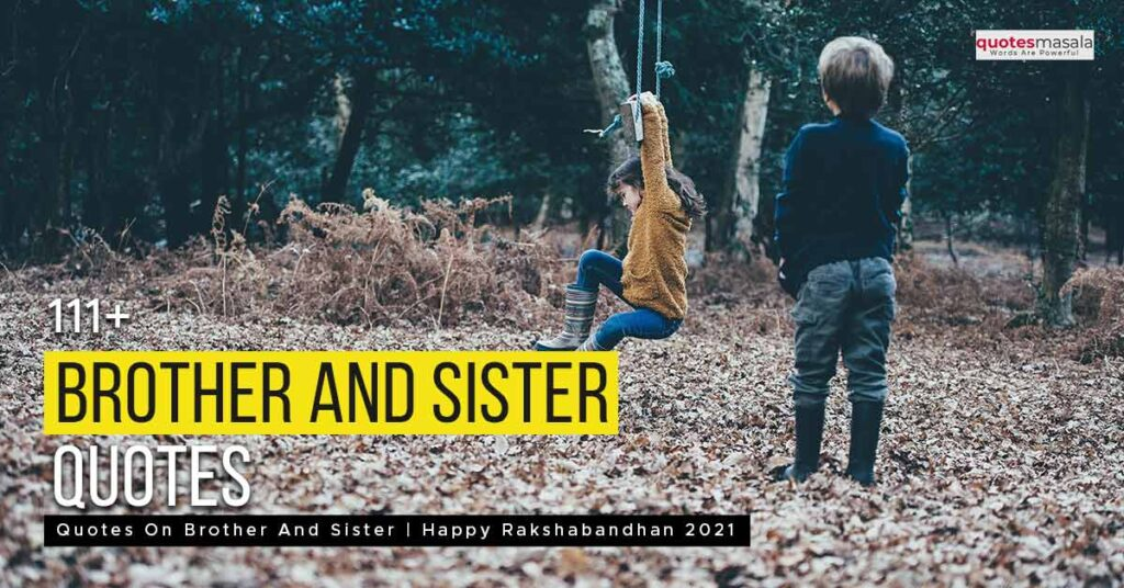 Quotes on brother and sister
