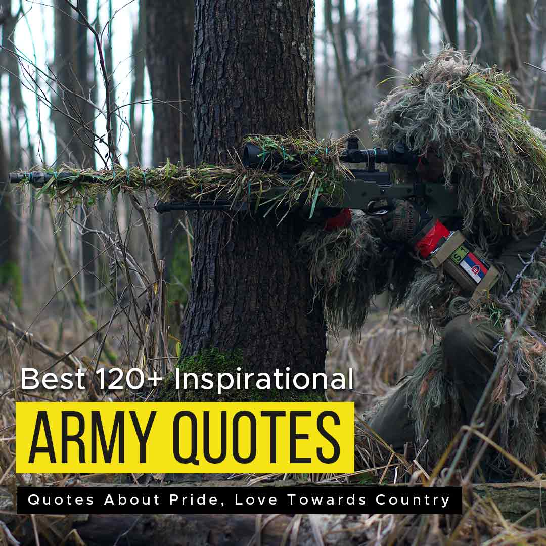 Read more about the article Best 170+ Army Inspirational Quotes About Pride, Love Towards Country